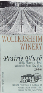 Wine:Wollersheim Winery 2006 Prairie Blush, Estate (Wisconsin)