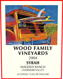 Wood Family Vineyards 2004 Syrah, Madden Ranch (Livermore Valley)