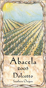 Wine:Abacela Vineyards and Winery 2005 Dolcetto  (Southern Oregon)