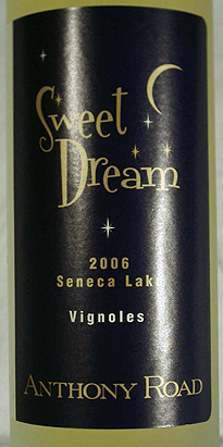 Anthony Road Wine Company 2006 Sweet Dream  (Seneca Lake)