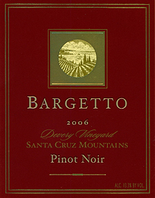Bargetto Winery 2006 Pinot Noir , Deverey Vineyard (Santa Cruz Mountains)