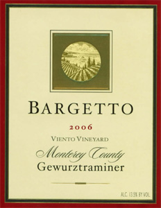 Bargetto Winery 2006 Gewurztraminer, Viento Vineyard (Monterey County)