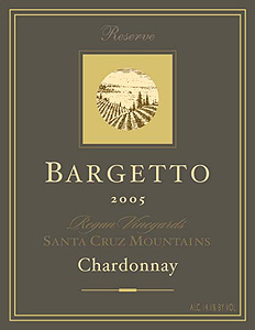 Bargetto Winery 2005 Chardonnay Reserve, Regan Vineyards (Santa Cruz Mountains)