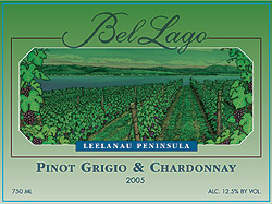 Wine:Bel Lago Winery & Vineyards 2005 Pinot Grigio & Chardonnay  (Leelanau Peninsula)