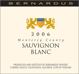 Bernardus Vineyards 2006 Sauvignon Blanc  (Monterey County)