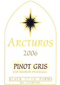 Black Star Farms 2006 Arcturos Pinot Gris  (Old Mission Peninsula)