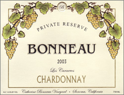 Wine:Bonneau Wines 2003 Chardonnay - Private Reserve, Catherine Bonneau Vineyard (Carneros ~ Los Carneros)