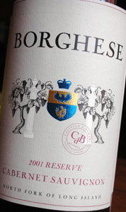 Wine:Castello di Borghese Vineyard & Winery 2001 Cabernet Sauvignon Reserve  (North Fork of Long Island)