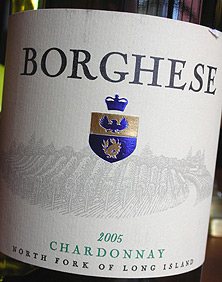 Wine:Castello di Borghese Vineyard & Winery 2005 Chardonnay  (North Fork of Long Island)
