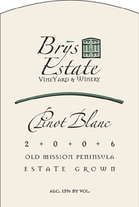 Wine:Brys Estate Vineyard and Winery 2006 Pinot Blanc, Estate (Old Mission Peninsula)