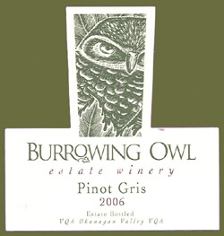 Wine:Burrowing Owl Vineyards 2006 Pinot Gris, Estate (Okanagan Valley)