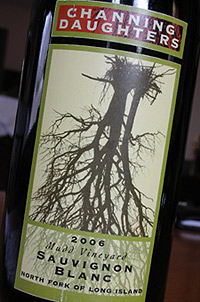 Wine:Channing Daughters Winery 2006 Sauvignon Blanc, Mudd Vineyard (North Fork of Long Island)