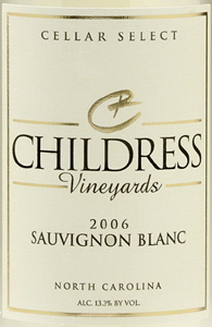 Childress Vineyards 2006 Sauvignon Blanc  (North Carolina)