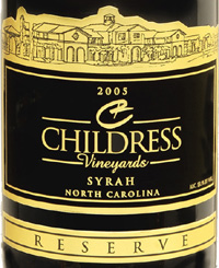 Childress Vineyards 2005 Syrah Reserve  (North Carolina)