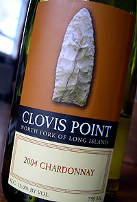 Wine: Clovis Point 2004 Chardonnay  (North Fork of Long Island)