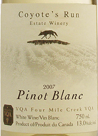 Wine: Coyote's Run Estate Winery 2007 Pinot Blanc  (Four Mile Creek)