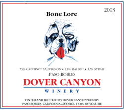Wine: Dover Canyon Winery 2003 Bone Lore  (Paso Robles)