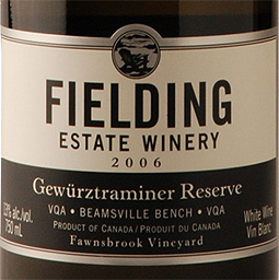 Wine:Fielding Estate Winery 2006 Gewurztraminer Reserve  (Beamsville Bench)