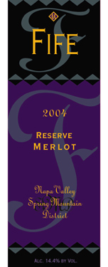 Fife Vineyards 2004 Merlot Reserve  (Spring Mountain District)
