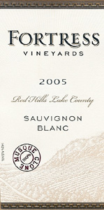 Wine:Fortress Vineyards 2005 Sauvignon Blanc  (Red Hills Lake County)