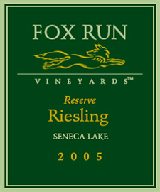 Wine:Fox Run Vineyards 2005 Reserve Riesling  (Seneca Lake)