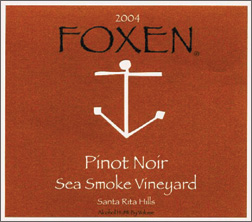 Wine:Foxen Winery and Vineyard 2004 Pinot Noir, Sea Smoke Vineyard (Sta. Rita Hills)