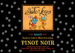 Vine Hill Winery 2005 Gatos Locos Pinot Noir, Amaya Ridge, Severia, Hicks Family (Santa Cruz Mountains)