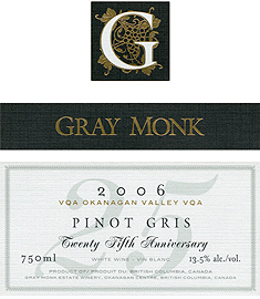 Wine:Gray Monk Cellars 2006 Pinot Gris  (Okanagan Valley)