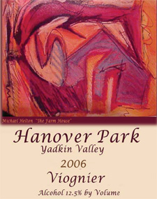 Wine:Hanover Park Vineyard 2006 Viognier  (Yadkin Valley)