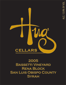 Wine:Hug Cellars 2005 Syrah, Bassetti Vineyard, Rena Block (San Luis Obispo County)