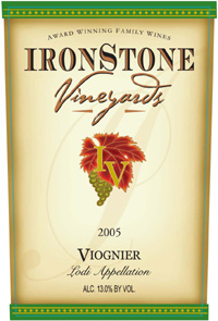 Wine:Ironstone Vineyards 2005 Viognier  (California)