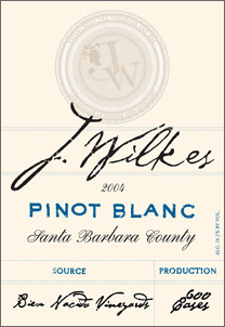 Wine:J. Wilkes 2004 Pinot Blanc, Bien Nacido Vineyards (Santa Maria Valley)