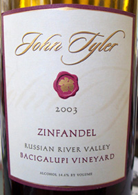 Wine:John Tyler Wines | Bacigalupi Vineyards 2003 Zinfandel  (Russian River Valley)
