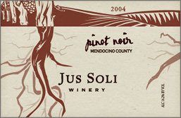 Wine:Jus Soli Winery 2004 Pinot Noir  (Mendocino County)