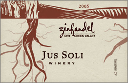 Wine:Jus Soli Winery 2005 Zinfandel  (Dry Creek Valley)