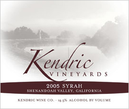 Wine:Kendric Vineyards 2005 Syrah, Reward Ranch (Shenandoah Valley (CA))