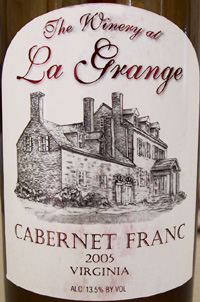 Wine:The Winery at La Grange 2005 Cabernet Franc  (Virginia)