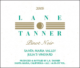Wine: Lane Tanner Winery 2005 Pinot Noir, Julia's Vineyard (Santa Maria Valley)