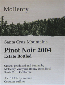 McHenry Vineyard 2004 Estate Pinot Noir, Bonny Doon Vineyard (Santa Cruz Mountains)