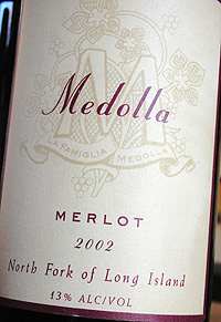 Wine:Medolla Vineyards 2002 Merlot  (North Fork of Long Island)