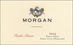 Wine:Morgan Winery 2005 Twelve Clones Pinot Noir  (Santa Lucia Highlands)