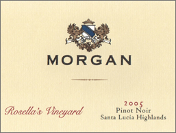Wine:Morgan Winery 2005 Pinot Noir, Rosella's Vineyard (Santa Lucia Highlands)