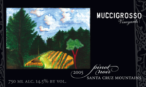 Muccigrosso Vineyards 2005 Pinot Noir  (Santa Cruz Mountains)