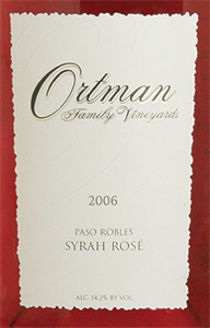 Wine:Ortman Family Vineyards 2006 Syrah Rosé  (Paso Robles)