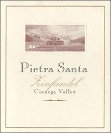 Wine:Pietra-Santa Vineyards and Winery 2002 Zinfandel  (Cienega Valley)