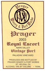 Wine:Prager Winery & Port Works 2003 Royal Escort Vintage Port, Paladini Vineyard (Napa Valley)