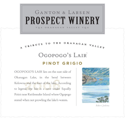 Ganton and Larsen Prospect Winery 2006 Ogopogo's Lair Pinot Grigio  (Okanagan Valley)