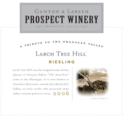 Ganton and Larsen Prospect Winery 2006 Larch Tree Hill Riesling  (Okanagan Valley)