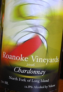 Wine:Roanoke Vineyards 2006 Chardonnay  (North Fork of Long Island)