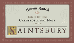 Saintsbury 2004 Pinot Noir , Brown Ranch (Carneros ~ Los Carneros)